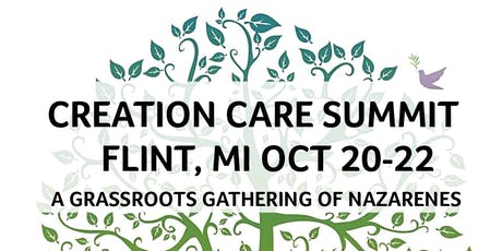 Creation Care Summit - A Grassroots Gathering of Nazarenes tickets