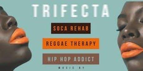 Trifecta Hip Hop   Reggae   Soca tickets