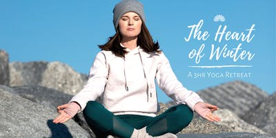 The Heart of Winter: A 3hr Yoga Retreat