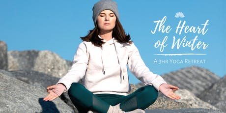 The Heart of Winter: A 3hr Yoga Retreat tickets