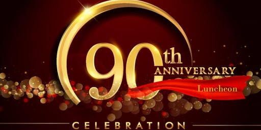 Church of Jesus Christ, Inc.  90th Anniversary Luncheon