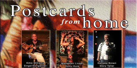 "Post Cards From Home - ""The Music and Memories of Beautiful Hawai'i"" tickets"