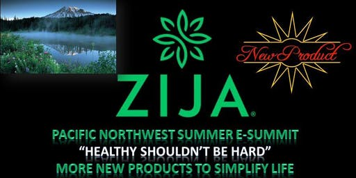 Pacific N.W. Zija Summer E-Summit
