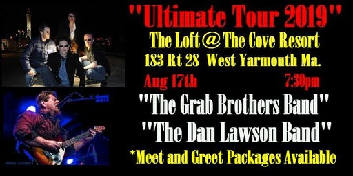 "Grab Brothers Band & Dan Lawson Band "" Ultimate Double Shot Original Tour"""