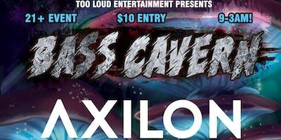 Bass Cavern: AXILON