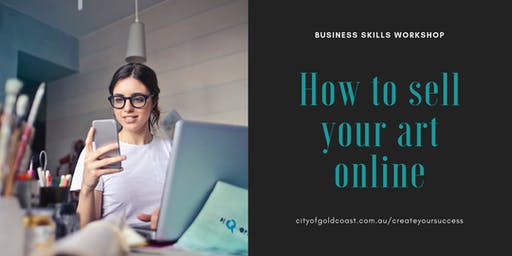 Business skills workshop: how to sell your art online