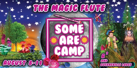 Some Are Camp 2019 - The Magic Flute tickets