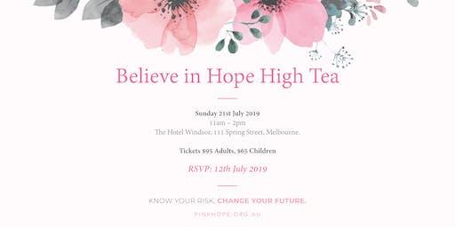 Believe in Hope ~ High Tea 2019