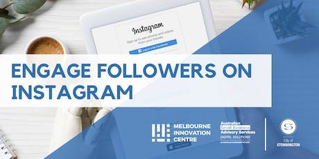 Engage Real Followers on Instagram - Stonnington tickets