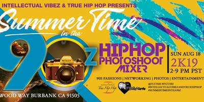 Summer Time in Tha 90'z Hip Hop Photo Shoot Mixer #intellectaulVibeZandTrueHipHop