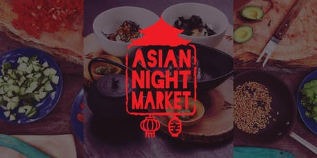 Asian Night Market tickets