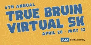 UCLA Staff Assembly 2019 True Bruin Virtual 5K