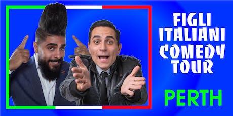 Figli Italiani Comedy Tour - Perth tickets