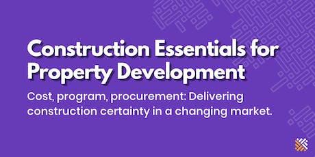 Construction Essentials for Property Development - Sydney tickets