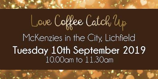 Lichfield #LoveBiz Coffee Catch Up Networking Event