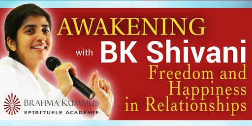 Awakening with BK Shivani - Freedom and Happiness in Relationships