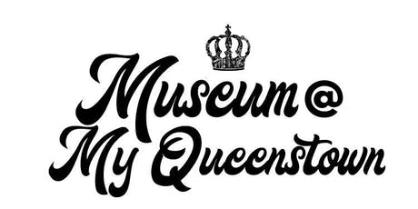 A Tour Around Museum @ My Queenstown tickets
