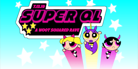 SUPER QL tickets