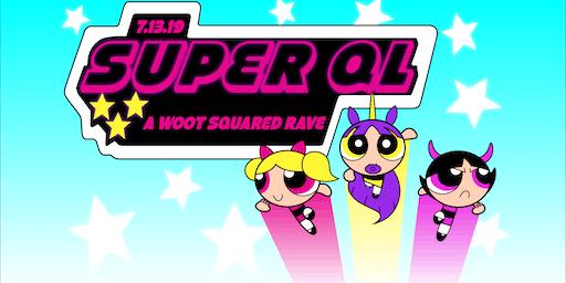 SUPER QL