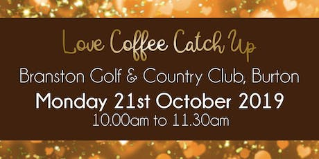 Burton upon Trent #LoveBiz Coffee Catch Up Networking Event tickets