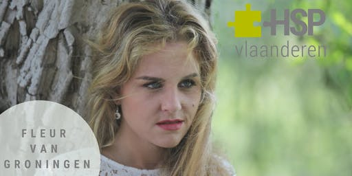 Hoogsensitiviteit: Leven zonder filter te Mechelen