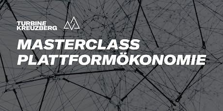Masterclass: Plattformökonomie Vol. 2 Tickets