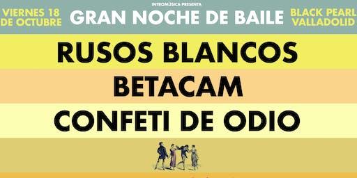 Rusos Blancos + Betacam + Confeti de Odio en Valladolid (Black Pearl)