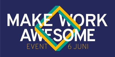 Make Work Awesome Event