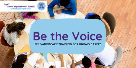 Be the Voice Training  | WORTHING | Carers Voice Network tickets