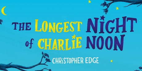 The longest night of Charlie Noon tickets
