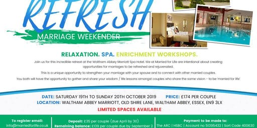 REFRESH - MARRIAGE WEEKENDER