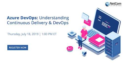 Webinar - Azure DevOps: Understanding Continuous Delivery & DevOps