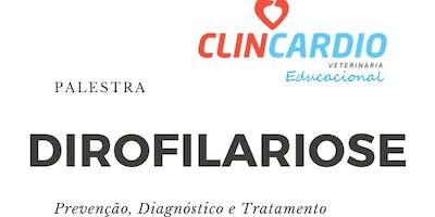 Dirofilariose - Prevenção, Diagnóstico e Tratamento