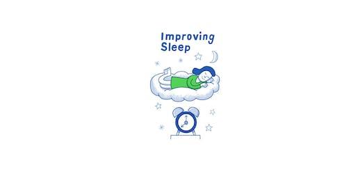 Improving Sleep