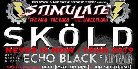 STIMULATE presents SKOLD (Marilyn Manson, KMFDM) at Saint Vitus tickets