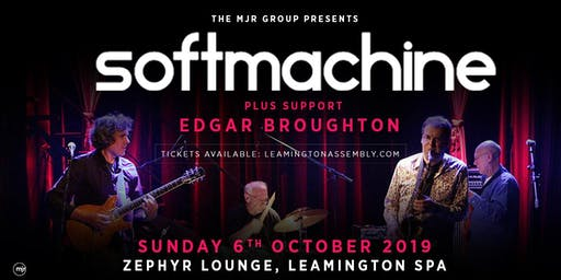 Soft Machine + Edgar Broughton (Zephyr Lounge, Leamington Spa)