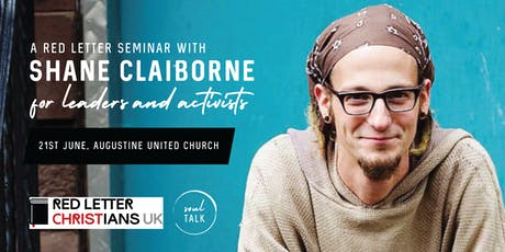 RLC UK Launch: Shane Claiborne Seminar for Leaders and Activists tickets