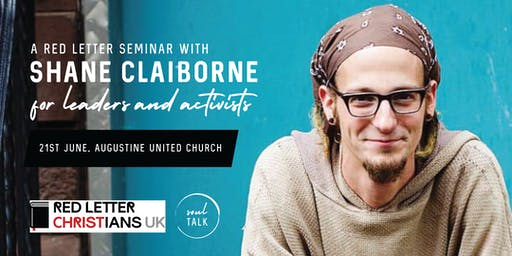 RLC UK Launch: Shane Claiborne Seminar for Leaders and Activists