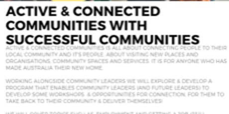 Active & Connected Communities: Volunteering & the benefits of volunteering 13/8 tickets