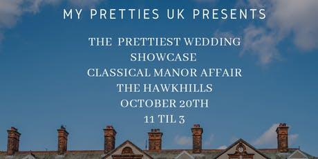 The Prettiest Wedding Showcase - Classical Manor Affair tickets