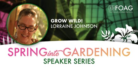 """Grow Wild!"" with Lorraine Johnson tickets"