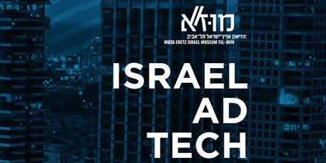 Israel AdTech- How Has Adtech Evolved in Israel! tickets