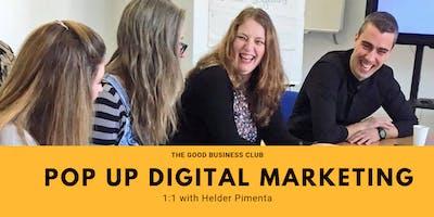 Pop Up Digital Marketing 1:1 with Helder Pimenta