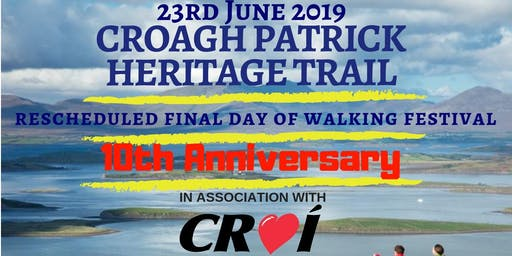 *RESCHEDULED FINAL DAY* OF HERITAGE TRAIL WALKING FESTIVAL 2019 in association with Croí
