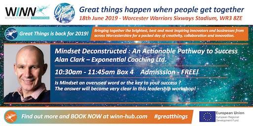 Mindset Deconstructed: An Actionable Pathway to Success. Alan Clark - Exponential Coaching Ltd.