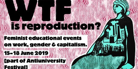 WTF is Reproduction #4: When is care bad and when is it good? (Bristol) tickets