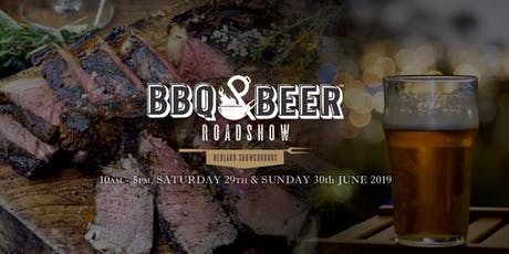 Bayside BBQ & Beer Roadshow - Redland Showgrounds  tickets