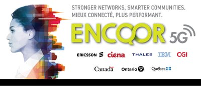 Introduction to the 5G ENCQOR Program and iPaaS Testbed