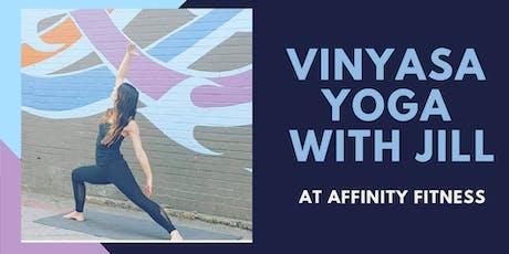 Vinyasa Yoga with Jill at Affinity Fitness tickets