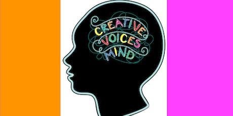 Creative Voices Mind: Performances tickets